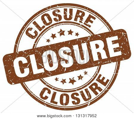 closure brown grunge round vintage rubber stamp.closure stamp.closure round stamp.closure grunge stamp.closure.closure vintage stamp.