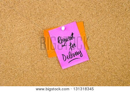 Request For Delivery Written On Paper Note
