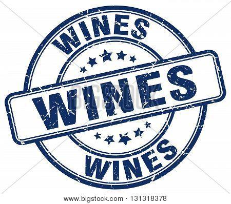 Wines Blue Grunge Round Vintage Rubber Stamp.wines Stamp.wines Round Stamp.wines Grunge Stamp.wines.