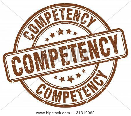 competency brown grunge round vintage rubber stamp.competency stamp.competency round stamp.competency grunge stamp.competency.competency vintage stamp.