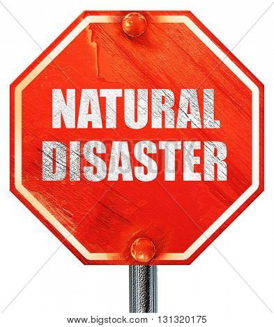 natural disaster, 3D rendering, a red stop sign