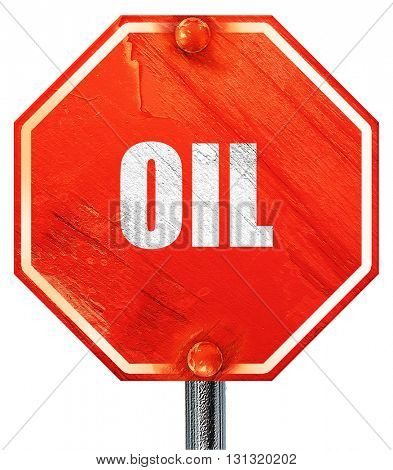 oil, 3D rendering, a red stop sign