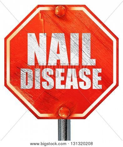 nail disease, 3D rendering, a red stop sign