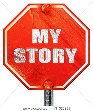 my story, 3D rendering, a red stop sign