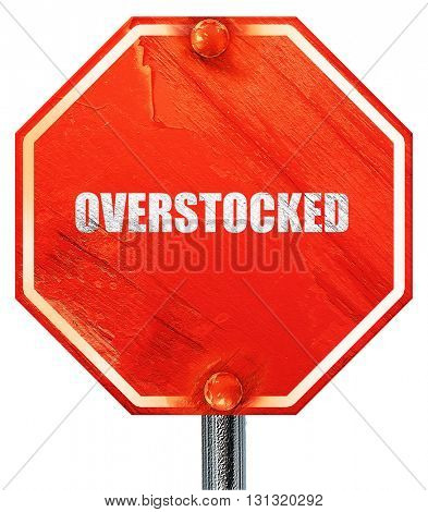 overstock, 3D rendering, a red stop sign