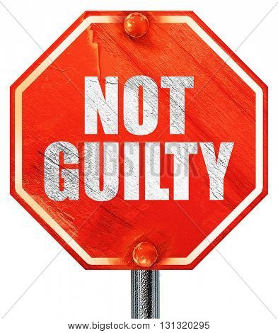 not guilty, 3D rendering, a red stop sign