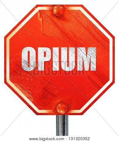 opium, 3D rendering, a red stop sign
