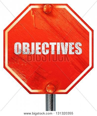 objectives, 3D rendering, a red stop sign