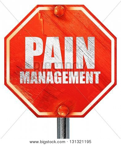 pain management, 3D rendering, a red stop sign