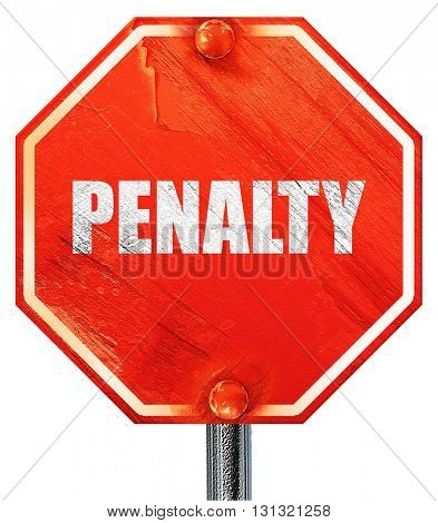 penalty, 3D rendering, a red stop sign
