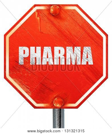 Pharma, 3D rendering, a red stop sign