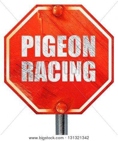 pigeon racing, 3D rendering, a red stop sign