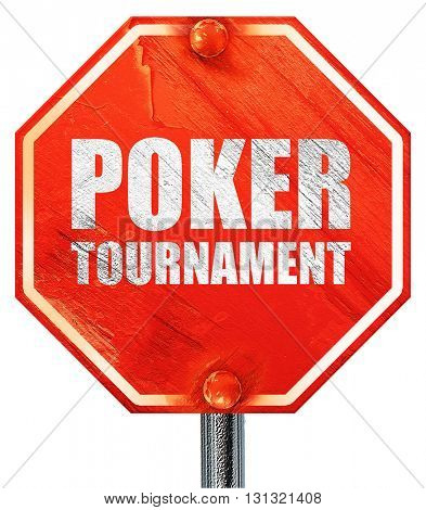 poker tournament, 3D rendering, a red stop sign