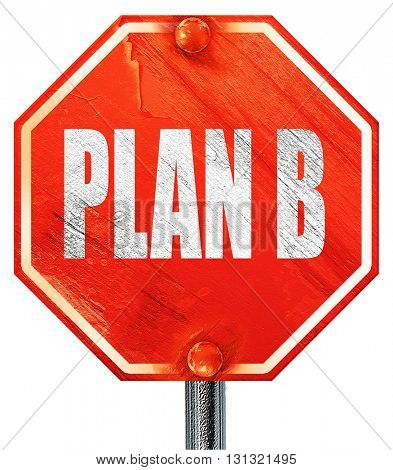 plan b, 3D rendering, a red stop sign