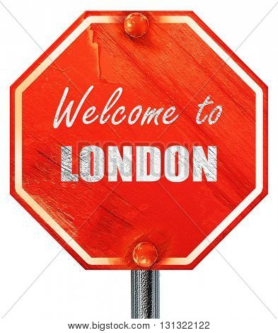 Welcome to london, 3D rendering, a red stop sign