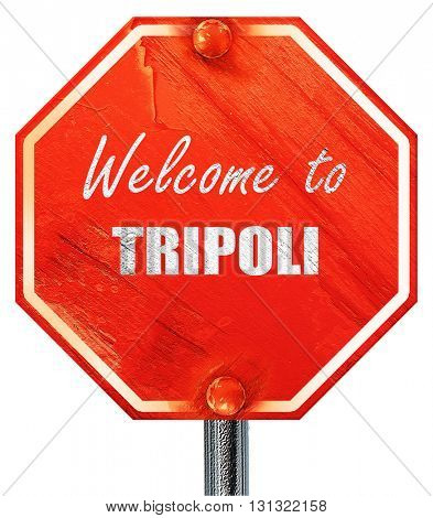 Welcome to tripoli, 3D rendering, a red stop sign