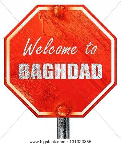 Welcome to baghdad, 3D rendering, a red stop sign