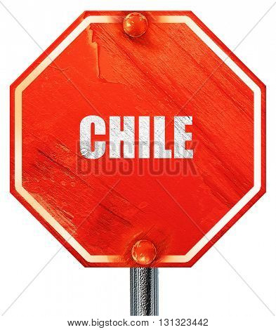 Greetings from chile, 3D rendering, a red stop sign