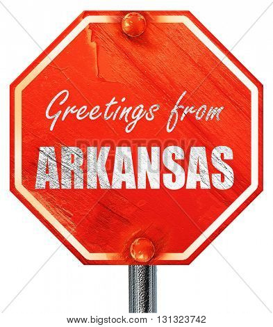 Greetings from arkansas, 3D rendering, a red stop sign