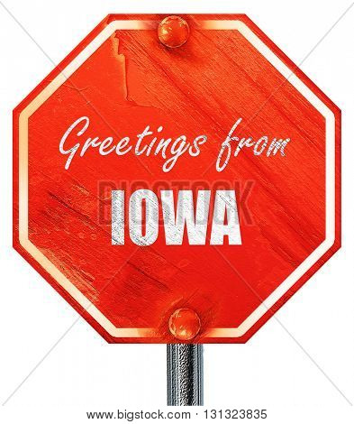 Greetings from iowa, 3D rendering, a red stop sign