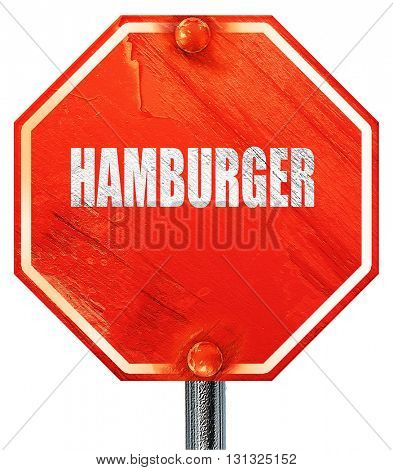 Delicious hamburger sign, 3D rendering, a red stop sign