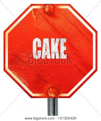 Delicious cake sign, 3D rendering, a red stop sign