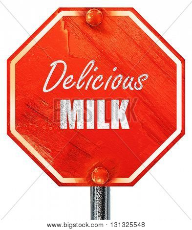 Delicious milk sign, 3D rendering, a red stop sign