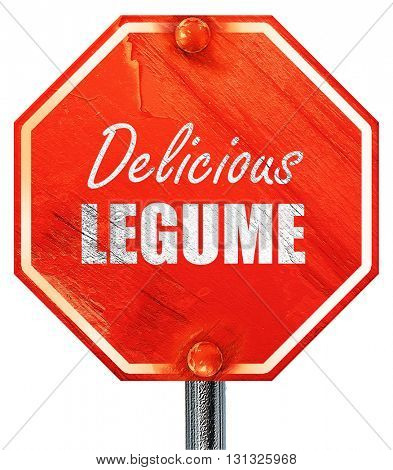 Delicious legume sign, 3D rendering, a red stop sign