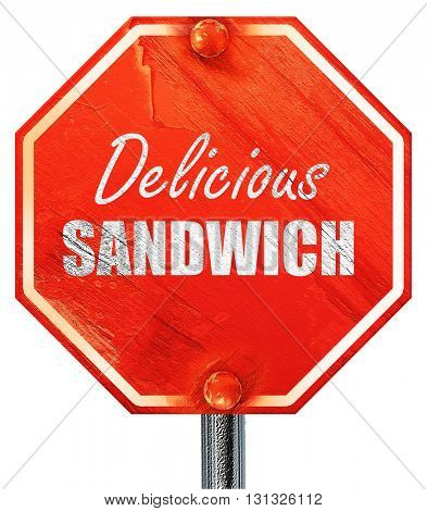 Delicious sandwich sign, 3D rendering, a red stop sign