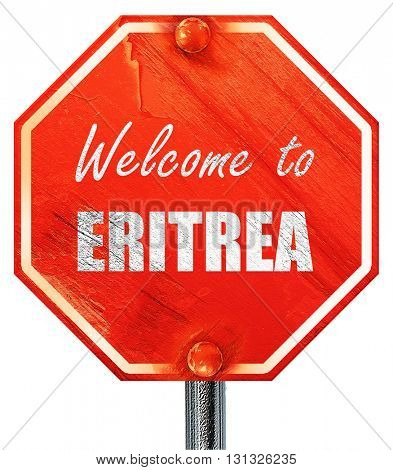 Welcome to eritrea, 3D rendering, a red stop sign