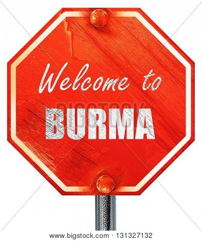Welcome to burma, 3D rendering, a red stop sign