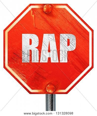 rap music, 3D rendering, a red stop sign