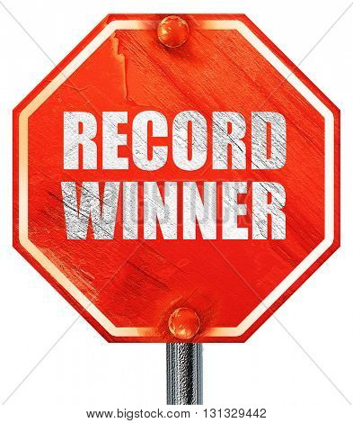record winner, 3D rendering, a red stop sign