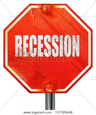 recession, 3D rendering, a red stop sign