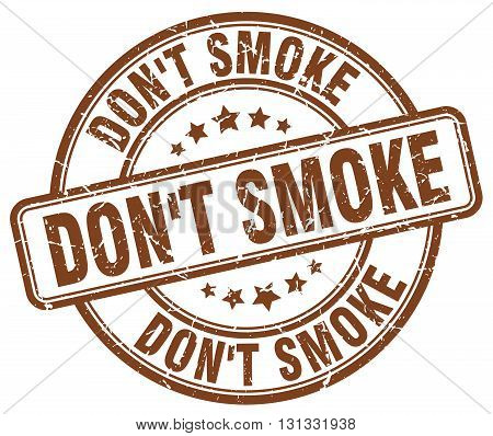 don't smoke brown grunge round vintage rubber stamp.don't smoke stamp.don't smoke round stamp.don't smoke grunge stamp.don't smoke.don't smoke vintage stamp.