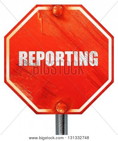 reporting, 3D rendering, a red stop sign