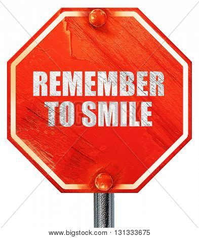 remember to smile, 3D rendering, a red stop sign