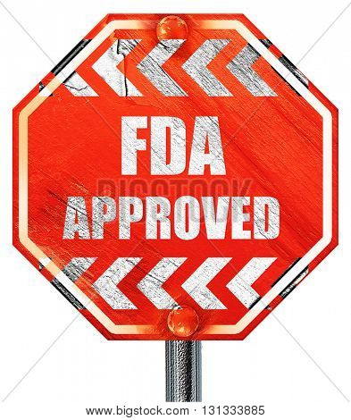 FDA approved background, 3D rendering, a red stop sign