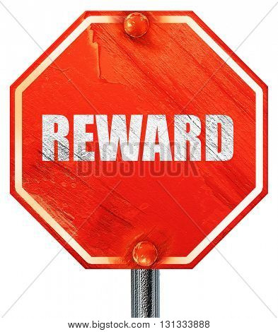 reward, 3D rendering, a red stop sign