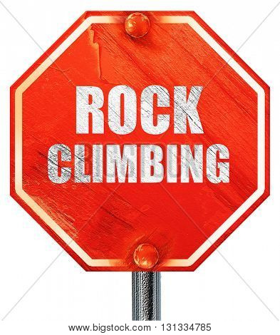 rock climbing sign background, 3D rendering, a red stop sign