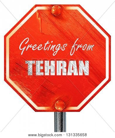 Greetings from tehran, 3D rendering, a red stop sign