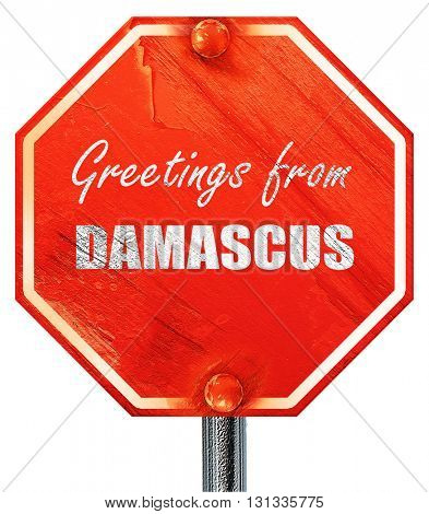 Greetings from damascus, 3D rendering, a red stop sign