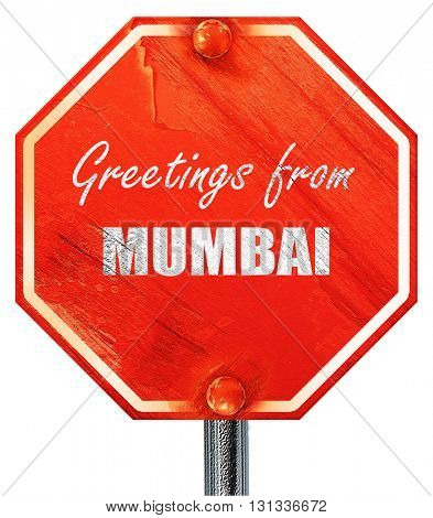 Greetings from mumbai, 3D rendering, a red stop sign