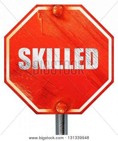 skilled, 3D rendering, a red stop sign