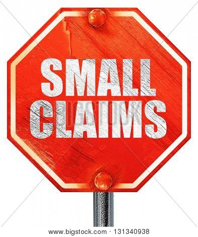 small claims, 3D rendering, a red stop sign