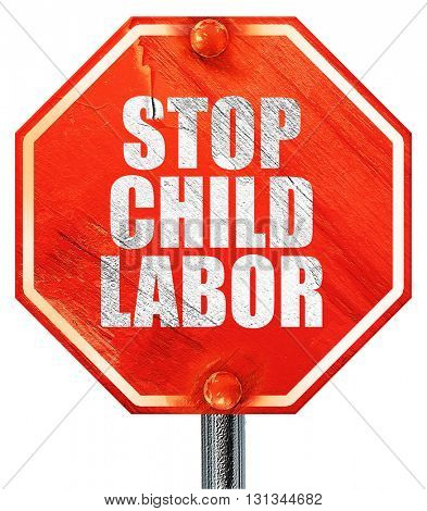 stop child labor, 3D rendering, a red stop sign