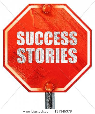 success stories, 3D rendering, a red stop sign