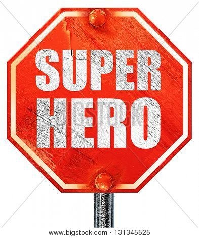 super hero, 3D rendering, a red stop sign