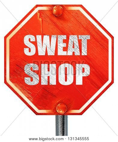 Sweat shop background, 3D rendering, a red stop sign