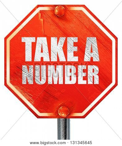 take a number, 3D rendering, a red stop sign